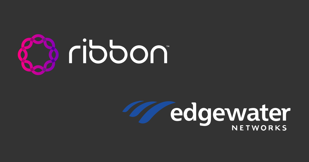 Ribbon Communications Signs Agreement to Acquire Edgewater Networks