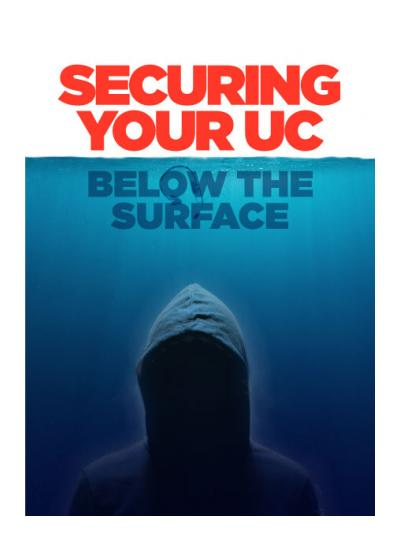 Securing Your UC